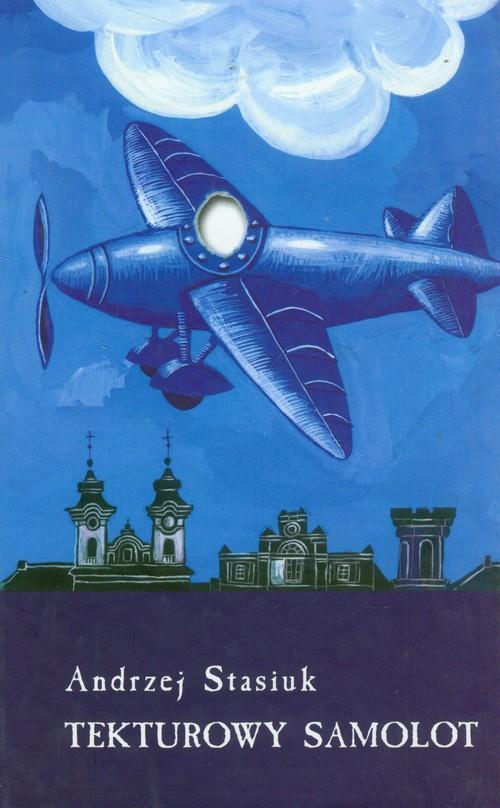 Tekturowy samolot - Stasiuk Andrzej