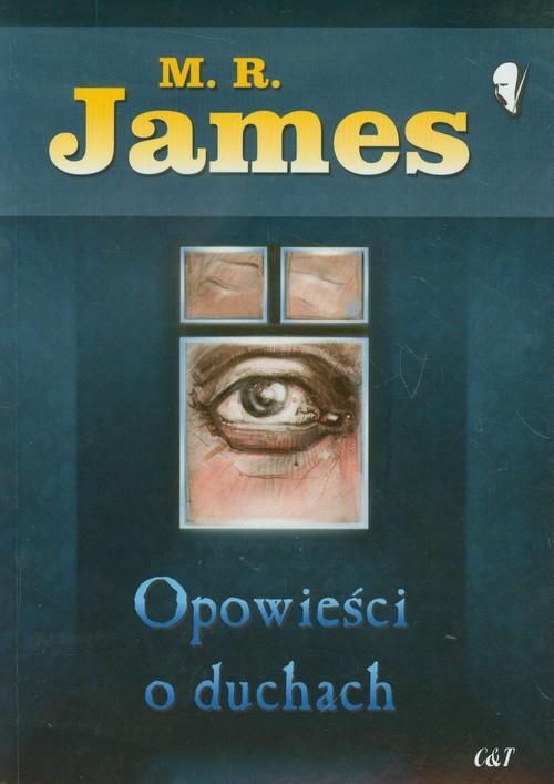 Opowieści o duchach - James M.R.