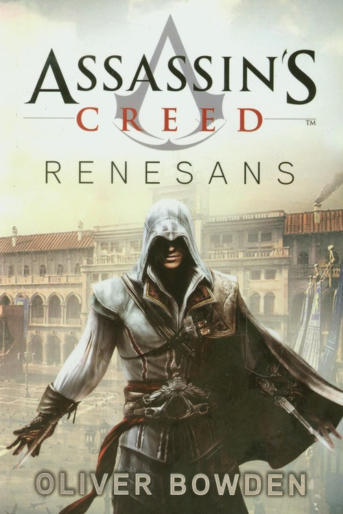Assassins Creed T1 Renesans - Bowden Oliver