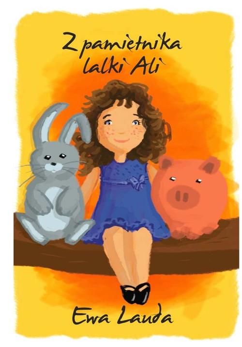 Z pamiętnika lalki Ali - Lauda Ewa