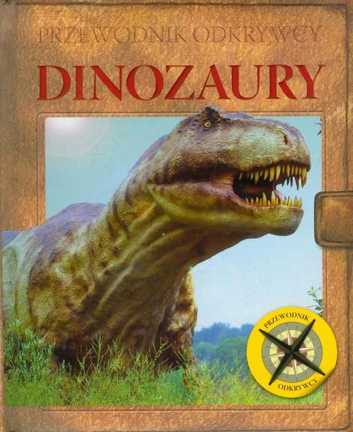 Przewodnik odkrywcy - Dinozaury - brak