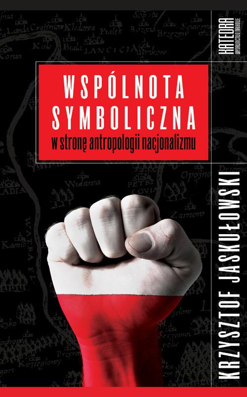 Wspólnota symboliczna - Jaskułowski Krzysztof