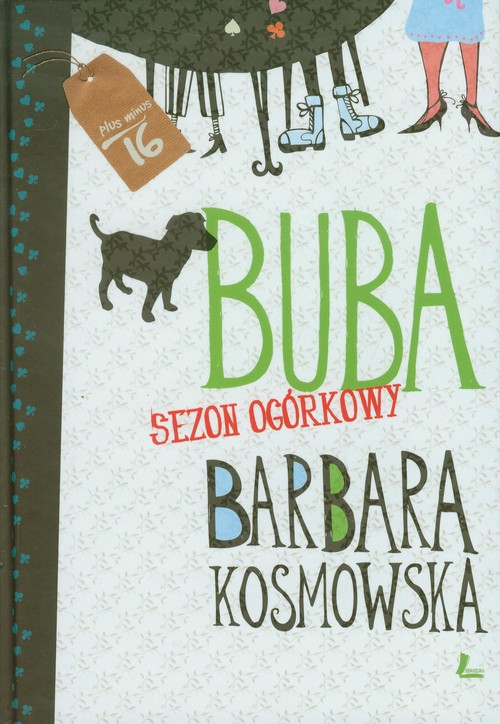 BUBA SEZON OGÓRKOWY - Kosmowska Barbara