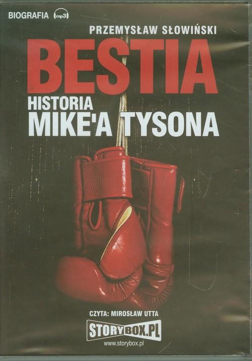 Bestia. Historia Mike'a Tysona audiobook - Słowiński Przemysław