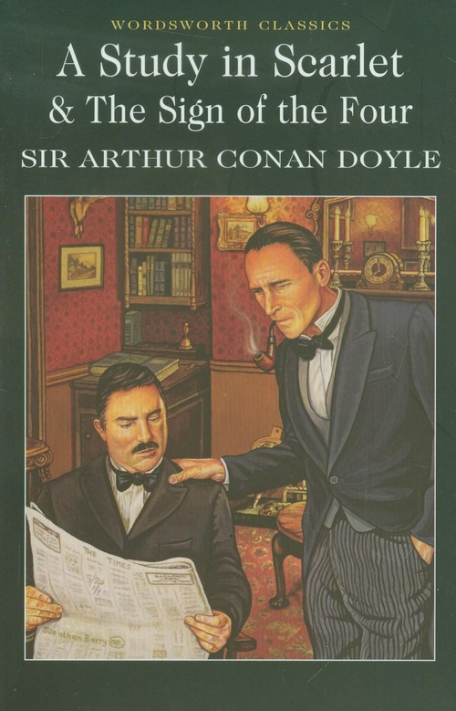 A Study in Scarlet & The Sign of the Four - Doyle Arthur Conan