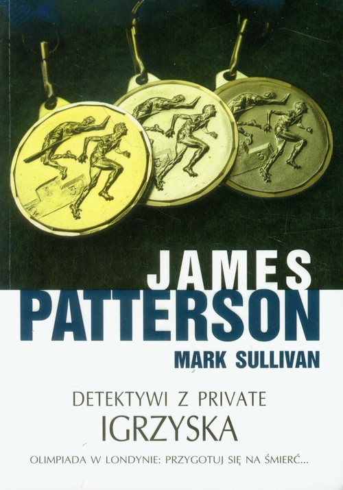 DETEKTWI Z PRIVATE IGRZYSKA - Patterson James, Sullivan Mark
