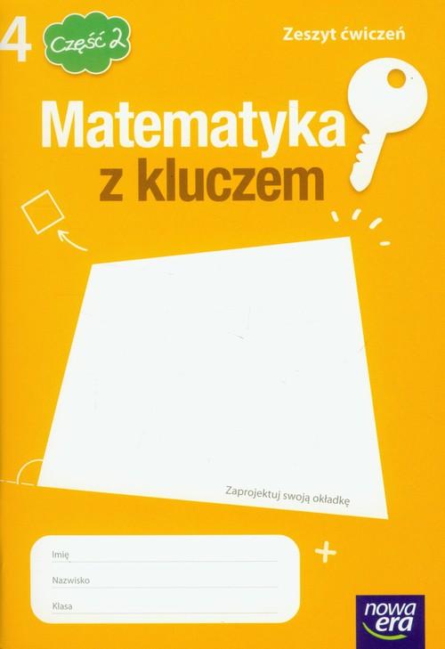 Matematyka z kluczem 4 zeszyt ćwiczeń część 2 - Braun Marcin, Mańkowska Agnieszka, Paszyńska Małgorzata