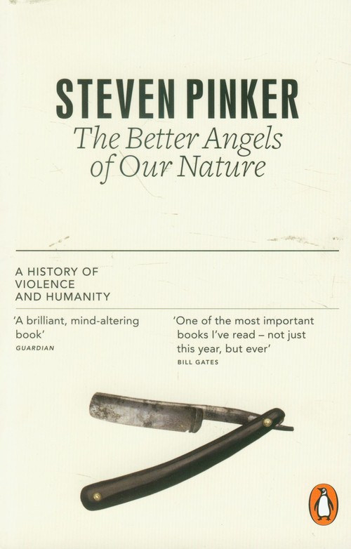 Better Angels of Our Nature - Pinker Steven