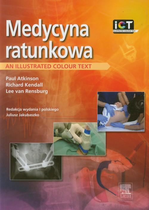 Medycyna ratunkowa - Atkinson Paul, Kendall Richard, Rensburg Lee