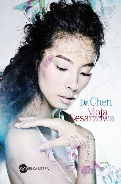 MOJA CESARZOWA - Chen Da