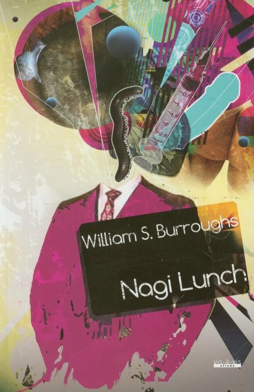 NAGI LUNCH WYD. 2012 - Burroughs William S.
