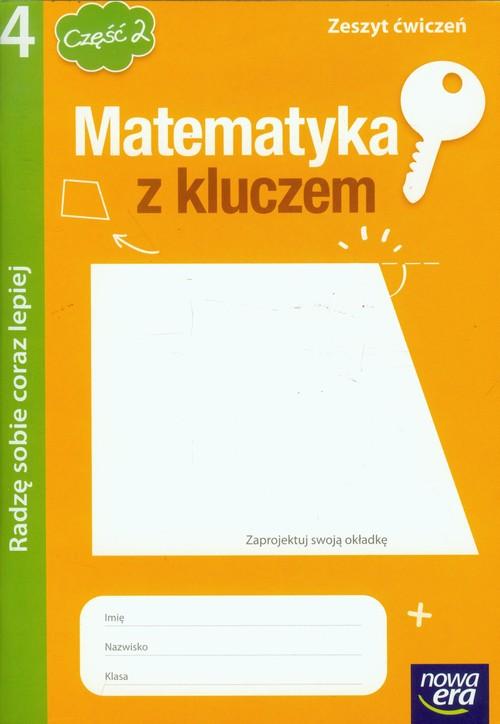Matematyka z kluczem 4 Zeszyt ćwiczeń część 2 Radzę sobie coraz lepiej - Braun Marcin, Mańkowska Agnieszka, Paszyńska Małgorzata