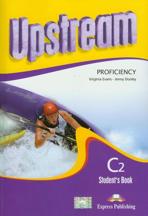 Upstream C2 Proficiency NEW SB +CD EXPRESS PUBLISH - Evans Virginia, Dooley Jenny