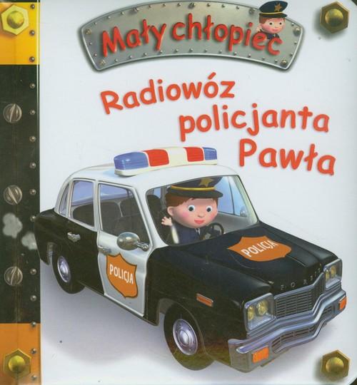 Mały chłopiec - Radiowóz policjanta Pawła - Beaumont Emilie