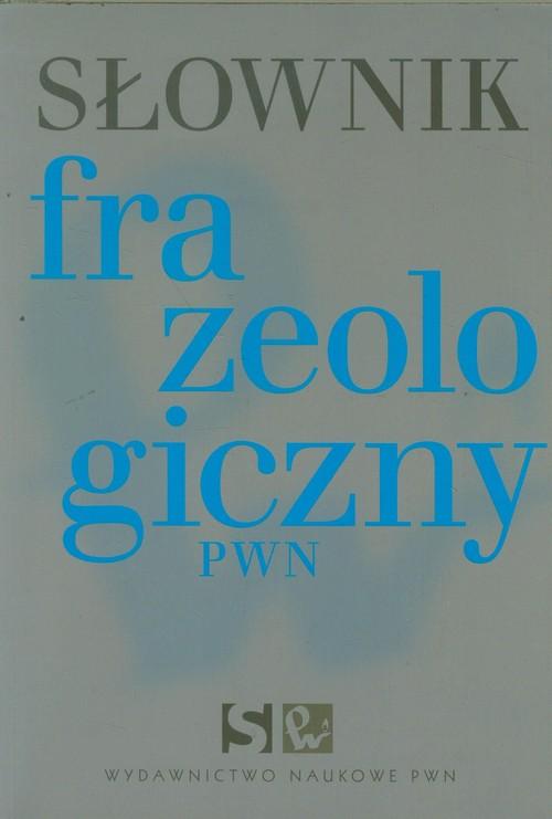 Słownik frazeologiczny PWN - brak
