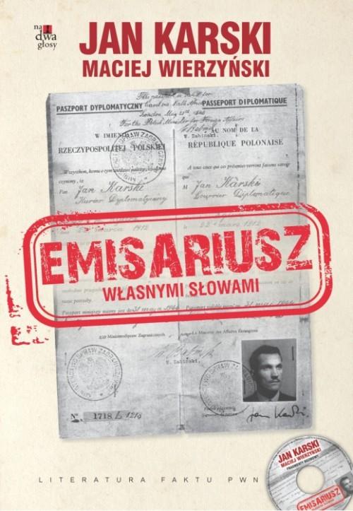 Emisariusz Własnymi słowami z płytą CD - Karski Jan, Wierzyński Maciej