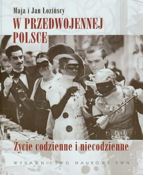 W przedwojennej Polsce - Łozińska Maja, Łoziński Jan