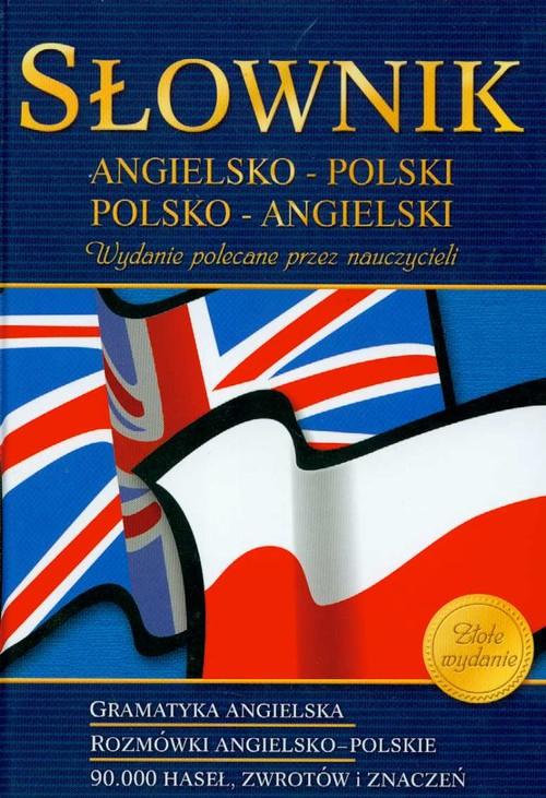 Słownik ang-pol-ang 90000 haseł + gramatyka GREG - Markiewicz Agnieszka, Półtorak Geraldina, Raźny Olga, Sanetra Katzryna
