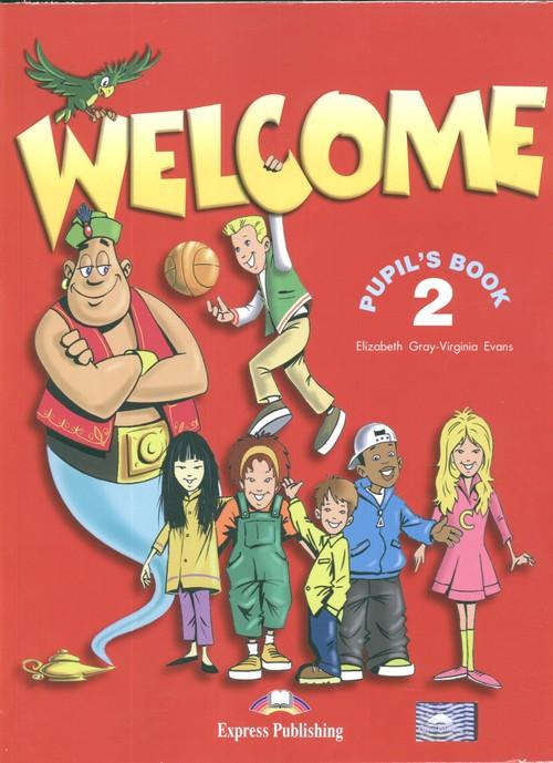 Welcome 2 SB EXPRESS PUBLISHING - Gray Elizabeth, Evans Virginia