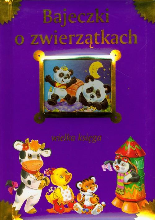 Bajeczki o zwierzątkach - Kozłowska Urszula