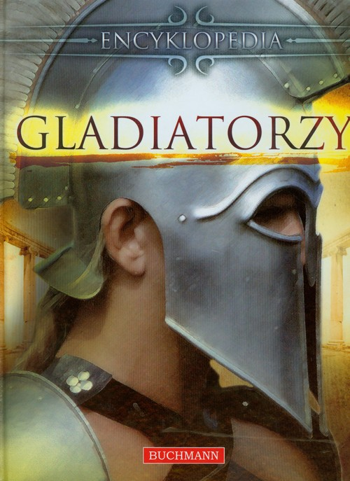 Gladiatorzy Encyklopedia - brak