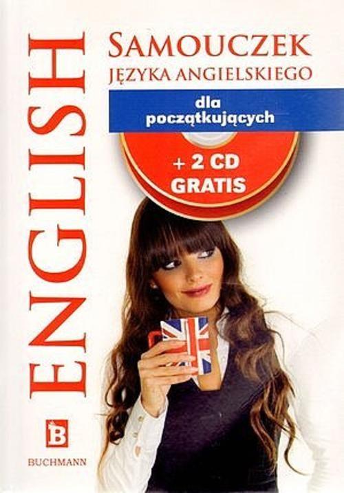 SAMOUCZEK JĘZYKA ANGIELSKIEGO DLA POCZĄTKUJĄCYCH + 2 CD - Olszewska Dorota