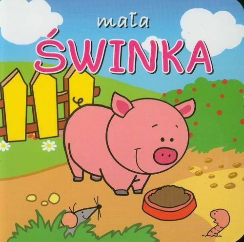 Mała świnka Mini zwierzątka - Kozłowska Urszula