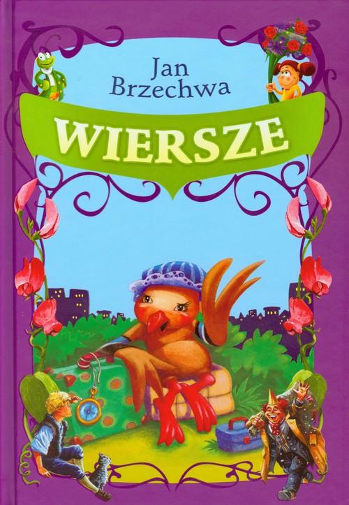 WIERSZE BRZECHWA - Brzechwa Jan