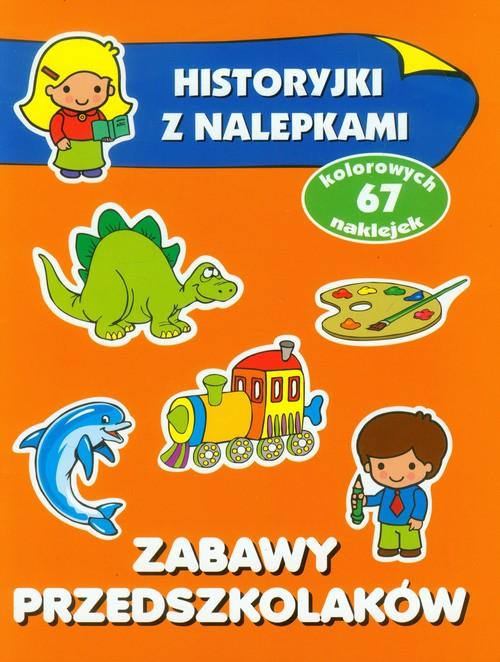 Historyjki z nalepkami - Zabawy przedszkolaków - Wiśniewska Anna
