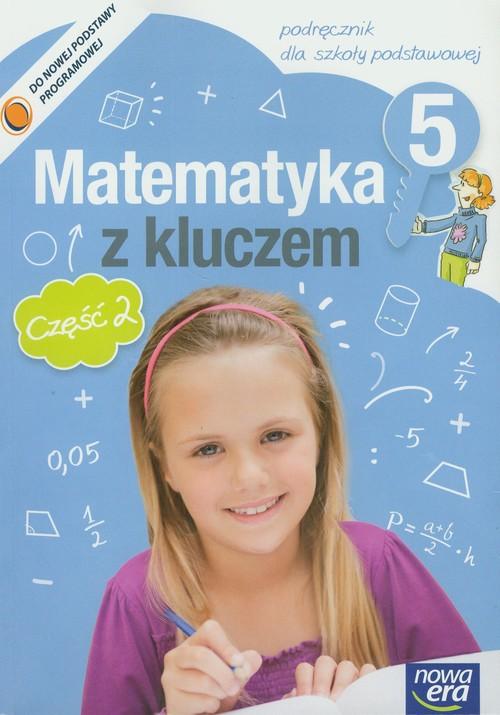 Matematyka SP 5 Matematyka z kluczem Podr cz 2 NPP - Braun Marcin, Mańkowska Agnieszka, Paszyńska Małgorzata