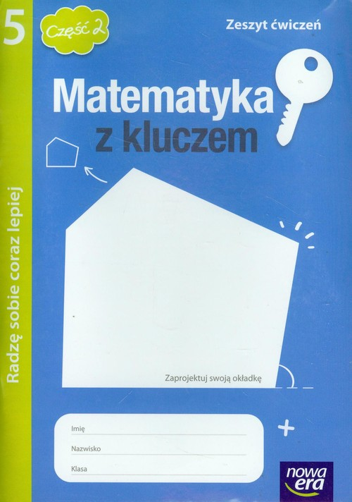 Matematyka z kluczem 5 zeszyt ćwiczeń część 2 Radzę sobie coraz lepiej - Braun Marcin, Mańkowska Agnieszka, Paszyńska Małgorzata