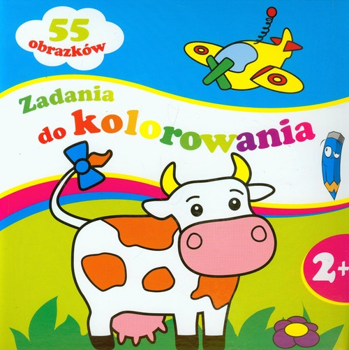 Zadania do kolorowania 2+ - Wiśniewska Anna