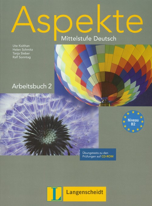 Aspekte 2 Arbeitsbuch + CD Mittelstufe Deutsch - Koithan Ute, Schmitz Helen, Sieber Tanja, Sonntag Ralf