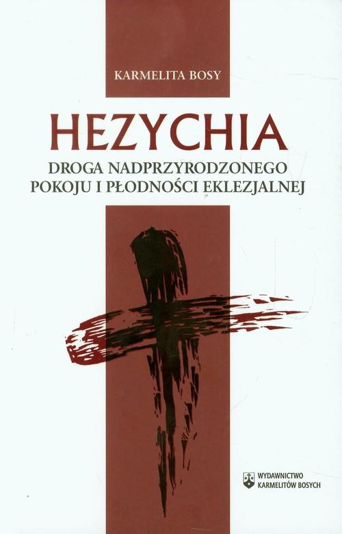 Hezychia Droga nadprzyrodzonego pokoju i płodności - brak
