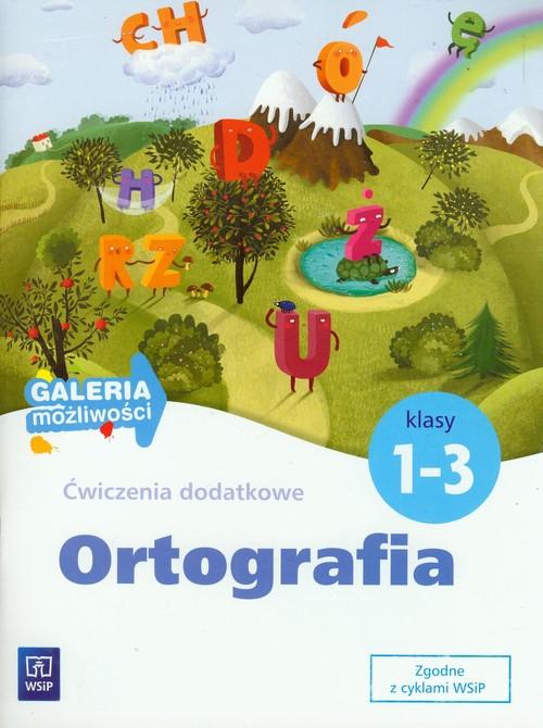 Galeria możliwości SP 1-3 Ortografia - Zakrzewska Barbara