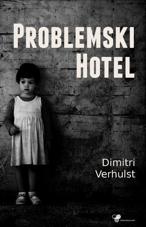 Problemski Hotel - Verhulst Dimitri