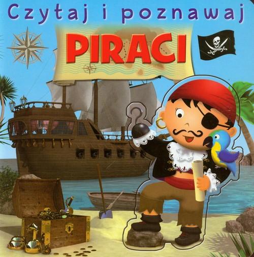Czytaj i poznawaj - Piraci - Belineau Nathalie, Beaumont Emilie