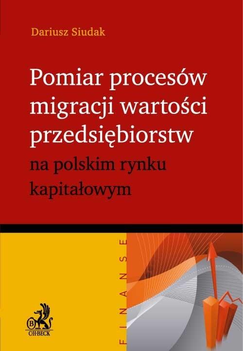 Pomiar procesów migracji wartości przedsiębiorstw - Siudak Dariusz