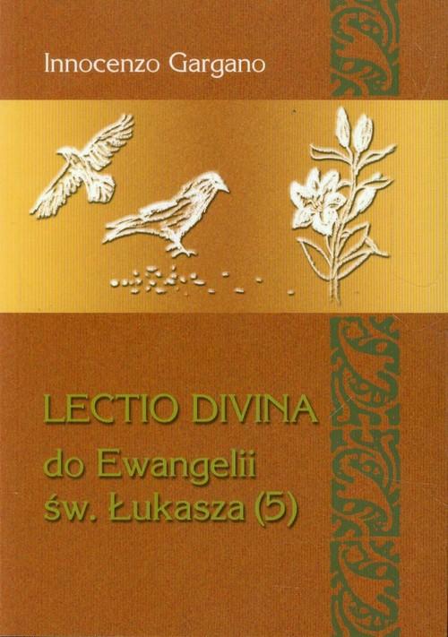 Lectio Divina do Ewangelii św. Łukasza (5) - Gargano Innocenzo