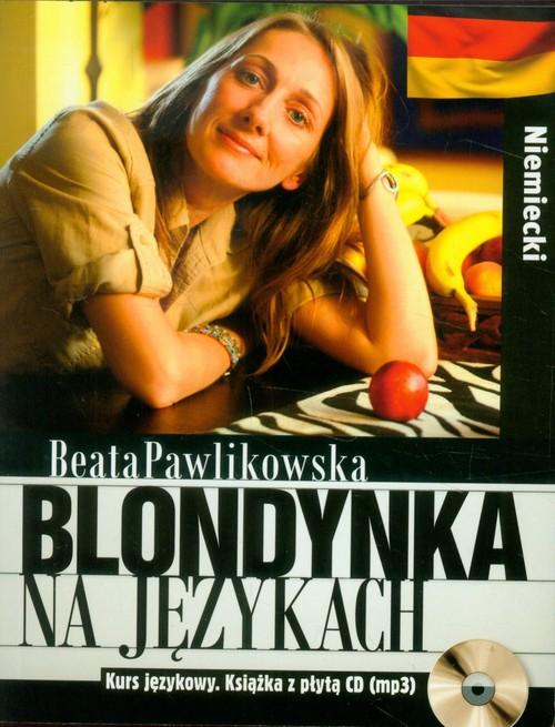 Blondynka na językach. Niemiecki + CD - Pawlikowska Beata