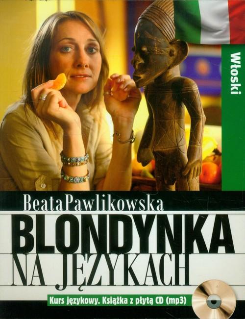Blondynka na językach Włoski Kurs językowy - Pawlikowska Beata