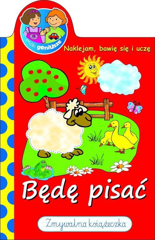 Mali geniusze Będę pisać - Wiśniewska Anna