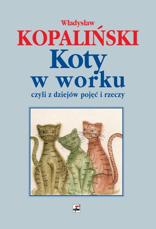 KOTY W WORKU - Kopaliński Władysław