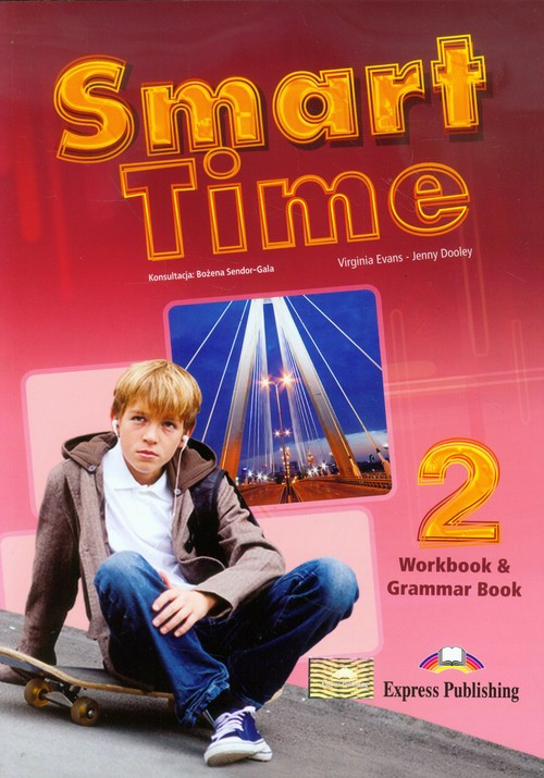 Smart Time 2 WB & Grammar EXPRESS PUBLISHING - Evans Virginia, Dooley Jenny