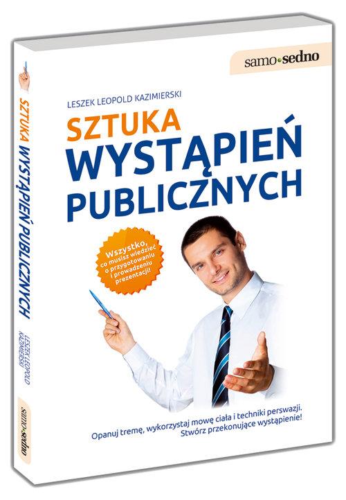 SZTUKA WYSTAPIEŃ PUBLICZNYCH - Kazimierski Leszek Leopold