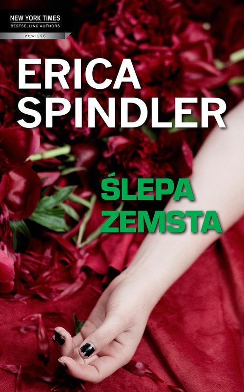 ŚLEPA ZEMSTA - Spindler Erica