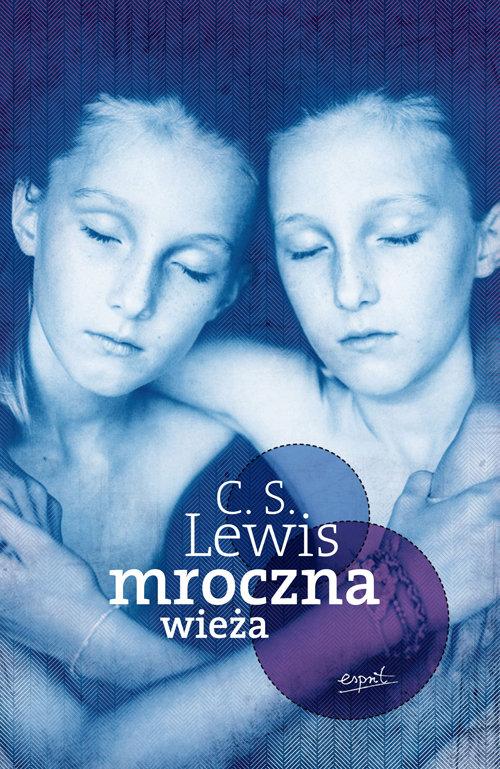 MROCZNA WIEŻA - Lewis C.S.
