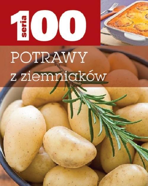 Seria 100. Potrawy z ziemniaków - brak