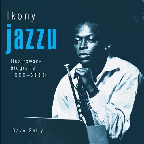 IKONY JAZZU - Gelly Dave