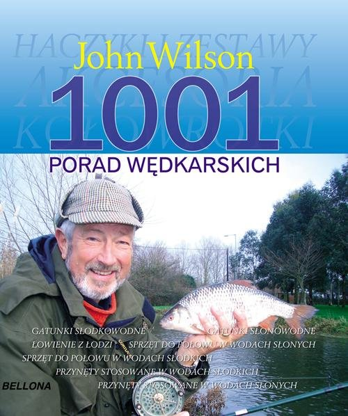 1001 PORAD WĘDKARSKICH - Wilson John